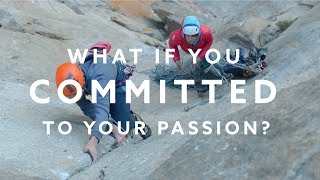 Download What would happen if you committed to your passion? Video
