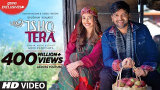 Download Guru Randhawa: Ishq Tera | Nushrat Bharucha | Bhushan Kumar | T-Series Video