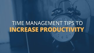 Download 6 Time Management Tips to Increase Productivity Video