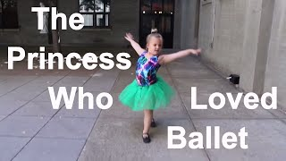 Download The Princess Who Loved Ballet Video