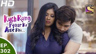 Download Kuch Rang Pyar Ke Aise Bhi - कुछ रंग प्यार के ऐसे भी - Ep 302 - 26th Apr, 2017 Video