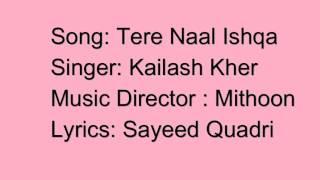 Download Tere naal ishqa mera   full audio with lyrics   shivaay   kailash kher   ajay devgn   t-series Video