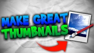 Download How To Make Great Custom YouTube Thumbnails FREE | Paint Tutorial [2017] NO PHOTOSHOP Video