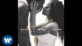 Download Meek Mill Ft. Nicki Minaj & Chris Brown - All Eyes On You Video