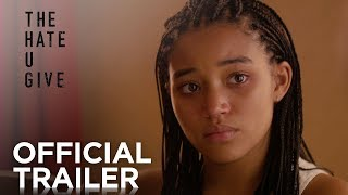 Download The Hate U Give | Official Trailer [HD] | 20th Century FOX Video