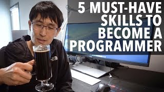 Download 5 must have skills to become a programmer (that you didn't know) Video