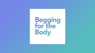Download ″Begging for the Body″ with Jentezen Franklin Video