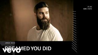 Download Jordan Davis - Dreamed You Did (Audio) Video