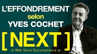 Download L'EFFONDREMENT DE NOTRE CIVILISATION, PAR YVES COCHET, MINISTRE ET COLLAPSOLOGUE - S01 E05 - [ NEXT] Video