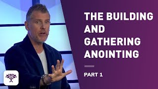 Download The Building and Gathering Anointing; Part 1. Video