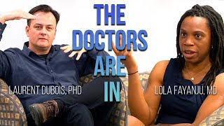 Download The Doctors Are In: Race and Postcoloniality with Dr.'s Laurent Dubois & Lola Fayanju Video