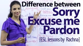 Download Difference between - Sorry, Excuse me & Pardon - Free Spoken English lesson. Video