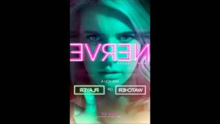 Download Nerve Soundtrack (2016 movie) - Can't Get Enough Video