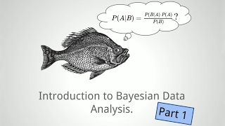 Download Introduction to Bayesian data analysis - part 1: What is Bayes? Video