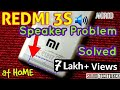 Xiaomi Redmi 3S/3S Prime Speaker Problem Solved | Shahid TechTUBER |