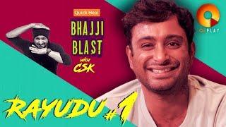 Download Ambati Rayudu Part 1 | Quick Heal Bhajji Blast with CSK | QuPlayTV Video