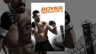 Download Boyka: Undisputed 4 Video