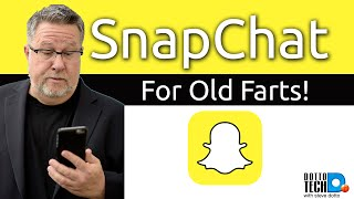 Download SnapChat for Old Farts, How to use SnapChat Video