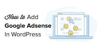 Download How to Properly Add Google AdSense to Your WordPress Site Video