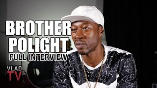 Download Brother Polight (Full Interview) Video