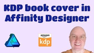 Download Affinity Designer: Create KDP Book Cover PDF with Spine Text Video
