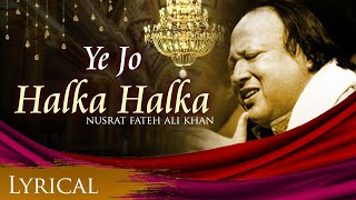 Download Ye Jo Halka Halka Original Song by Nusrat Fateh Ali Khan - Full Song with Lyrics Video