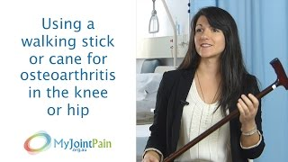 Download Using a walking stick or cane for osteoarthritis in the knee or hip Video
