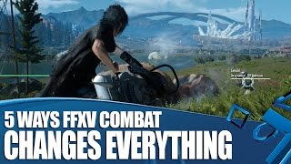 Download 5 Ways Final Fantasy XV's Combat Changes Everything Video