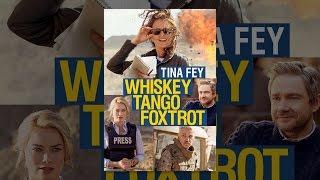 Download Whiskey Tango Foxtrot Video