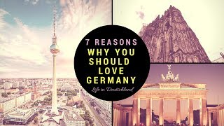 Download Germany: 7 Reasons Why YOU SHOULD LOVE IT Video