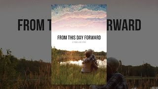 Download From This Day Forward Video