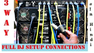 Download 3 Way Mode Full DJ Setup Connections | Mixer | Crossover | Amplifier # Tech & Techniques Video
