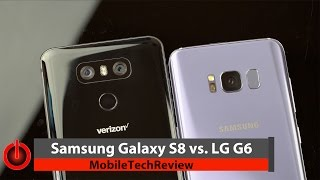 Download Samsung Galaxy S8 vs. LG G6 Comparison Smackdown Video