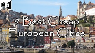 Download 9 Best Inexpensive Cities in Europe to Visit on a Budget Video