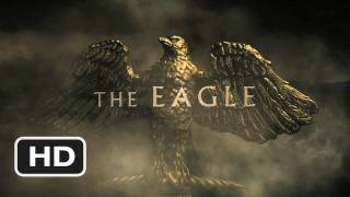 Download The Eagle Official Trailer #1 - (2011) HD Video