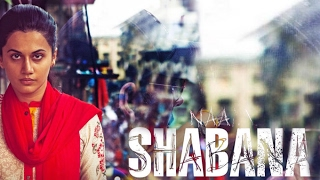 Download Naam Shabana (Baby 2)Official Theatrical Trailer 2017 Video