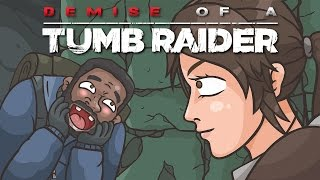 Download Demise of a Tumb Raider (Rise of the Tomb Raider parody) Video