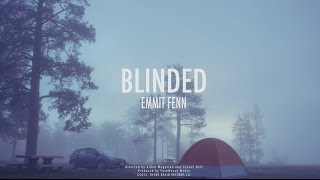 Download Emmit Fenn - Blinded Video