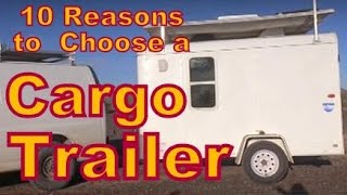 Download 10 Reasons to Choose a Cargo Trailer Instead of an RV Video