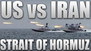 Download US vs Iran - Strait of Hormuz Video