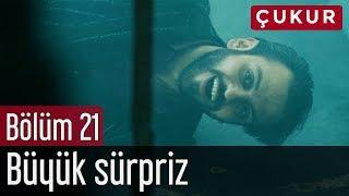 Download Çukur 21. Bölüm - Büyük Sürpriz Video