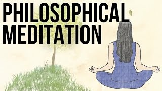 Download Philosophical Meditation Video