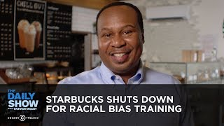 Download Starbucks Shuts Down for Racial Bias Training | The Daily Show Video