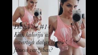 Download DailyVlog #14: Kiek kalorijų aš suvartoju dabar ir pasiruošimo fitneso varžyboms metu? Video