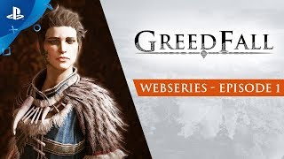 Download GreedFall - Webseries: Episode 1 | PS4 Video