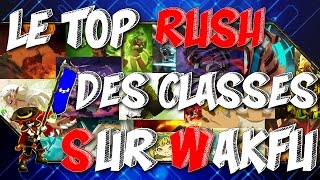 Download [WAKFU] LE TOP 17 DES CLASSES POUR RUSH !! Video