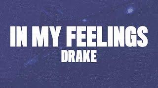 Download Drake - In My Feelings (Lyrics, Official Audio) Video