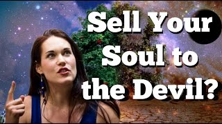 Download How to Sell Your Soul to The Devil (or not) - Teal Swan - Video
