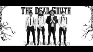 Download The Dead South - In Hell I'll Be In Good Company - Lyrics Video
