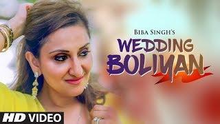 Download Wedding Boliyan: Biba Singh (Full Song) Jeeti Productons | Latest Punjabi Songs 2018 Video